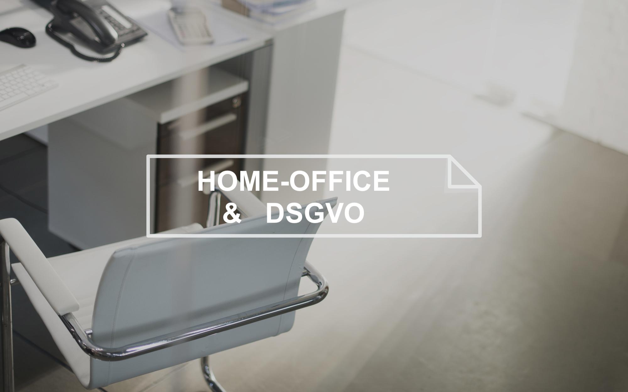DSGVO - Homeoffice in Corona Pandemie