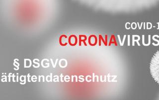 DSGVO Corona Beschäftigtendatenschutz