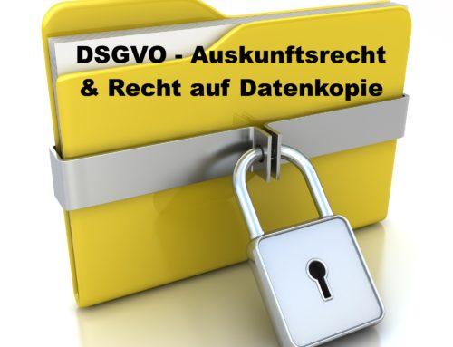 DSGVO – Das Recht auf Datenkopie nach Art. 15 Abs. 3
