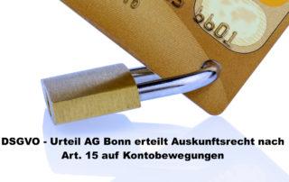 DSGVO Art.15 Auskunftsrecht Kontoauszüge