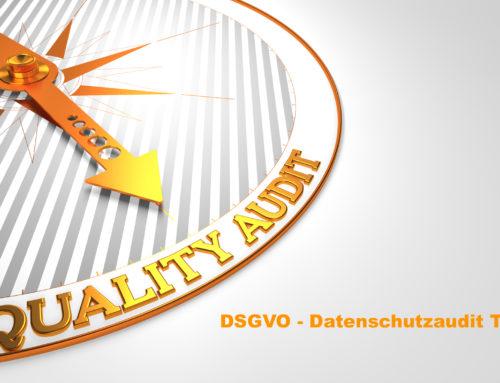 DSGVO – Datenschutzaudit – Teil 1: Was und warum nötig